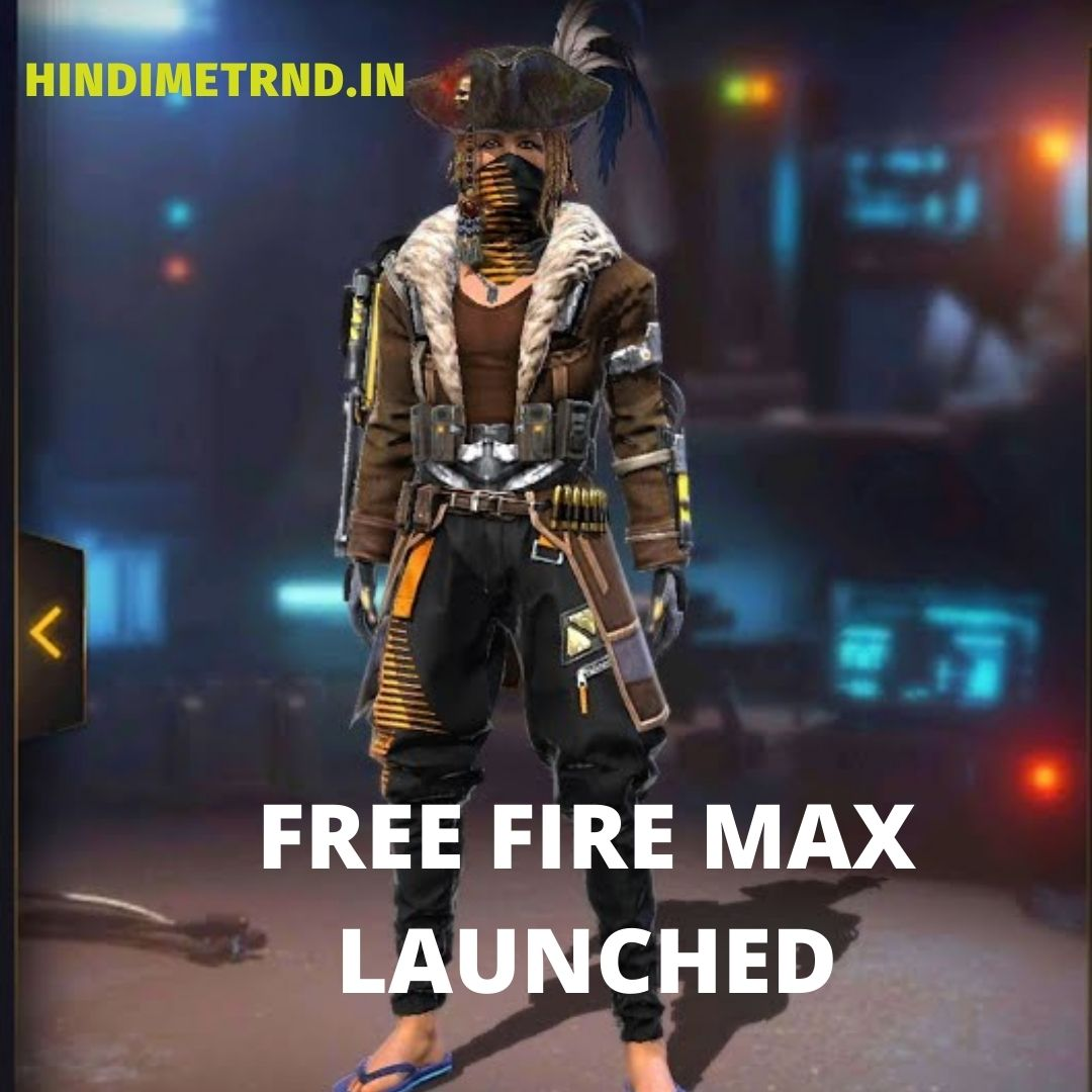 FREE FIRE MAX LAUNCHED IN 28 SEPT 21